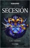 La secesión: 9 (Warhammer Chronicles)